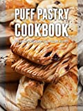 Puff Pastry Cookbook: Top 50 Most Delicious Puff Pastry Recipes (Recipe Top 50 s Book 79)