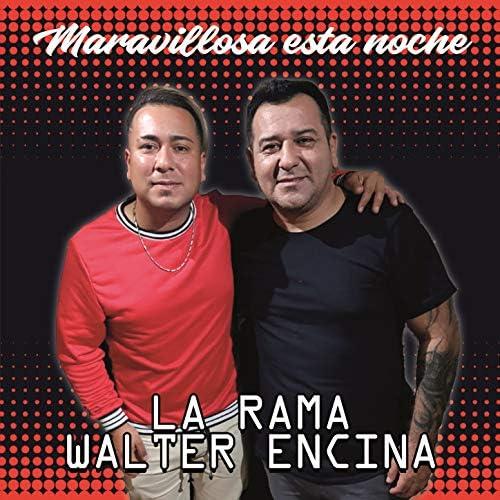 La Rama & Walter Encina