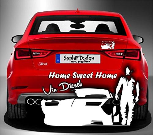 Saphir Design Vin Diesel Schatten Aufkleber,Home Sweet Home, Tuning 18x 10,5cm Hochleistungsfolie in Weiss