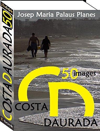 Costa Daurada (50 images) (English Edition)