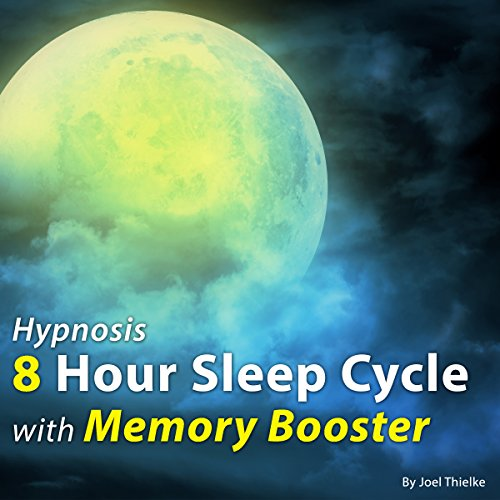 Hypnosis 8 Hour Sleep Cycle with Memory Booster audiobook cover art