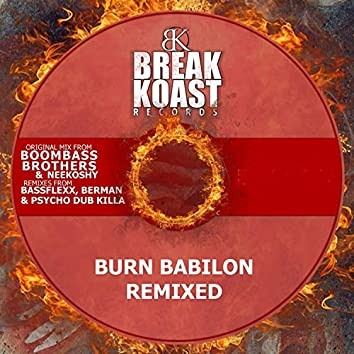 Burn Babylon (Remixes)