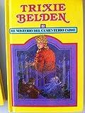 Misterio En El Bosque - Trixie Belden