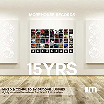 15 Years of Morehouse: Continuous Mix, Pt. 1