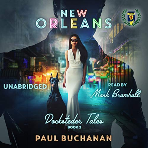 Docksteder Tales, Book 2: New Orleans audiobook cover art
