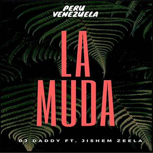 La Muda (feat. Jishem Zeela)