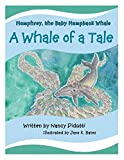 Humphrey, the Baby Humpback Whale: A Whale of a Tale