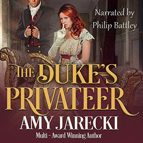 The Duke's Privateer Audiobook By Amy Jarecki cover art