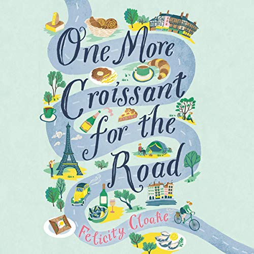 One More Croissant for the Road audiobook cover art