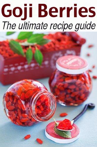 Goji Berries: The Ultimate Recipe Guide by [Susan Hewsten, Encore Books]