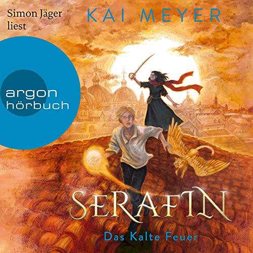 Serafin. Das Kalte Feuer Titelbild