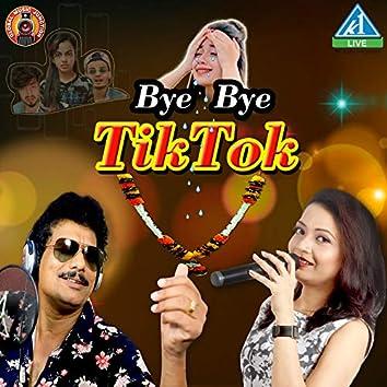 Bye Bye TikTok - Single