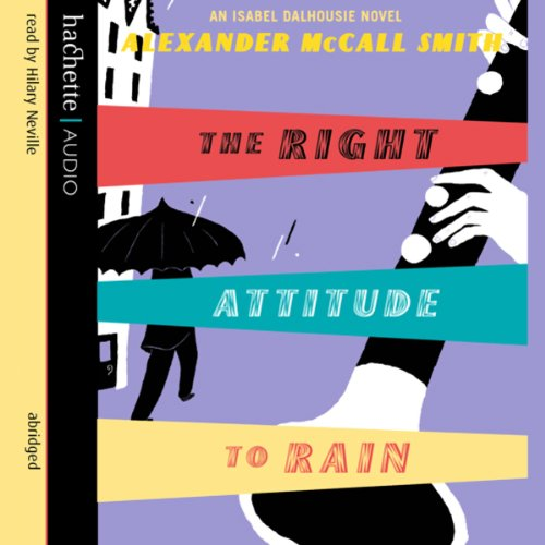 The Right Attitude to Rain audiobook cover art