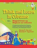Think and Learn in Cebuano (Book 1 Edition 1) Magpaminsar ug Magtuun sa Cebuano: A Guided Activity Book that Prepares  Children Three Years Old and ... Preparatory and Kindergarten School: Volume 1