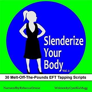 Slenderize Your Body, Volume II audiobook cover art