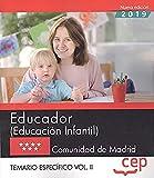 Educador. Educación Infantil. Temario Especifico - Volumen II