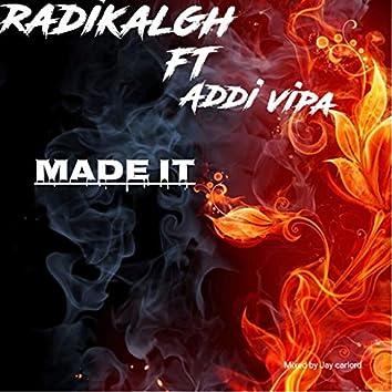 Made It (feat. Addi Vipa)