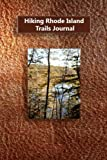 Hiking Rhode Island Trails Journal