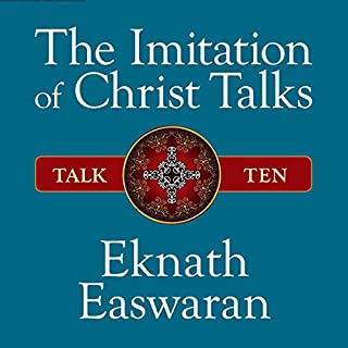 The Imitation of Christ Talks - Talk Ten audiobook cover art