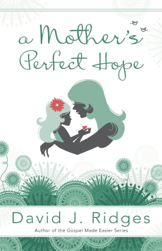 A Mother's Perfect Hope (English Edition) PDF Books
