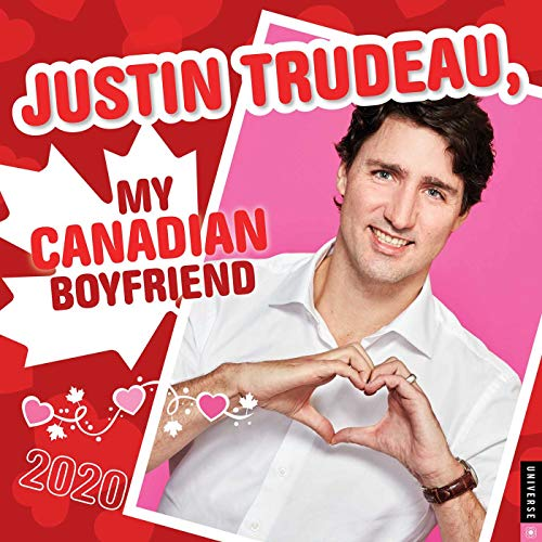 Compare Textbook Prices for Justin Trudeau, My Canadian Boyfriend 2020 Wall Calendar  ISBN 9780789336101 by Parker, Carrier