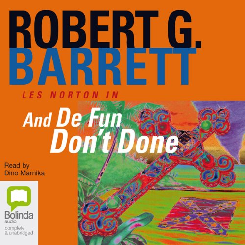 And De Fun Don't Done audiobook cover art