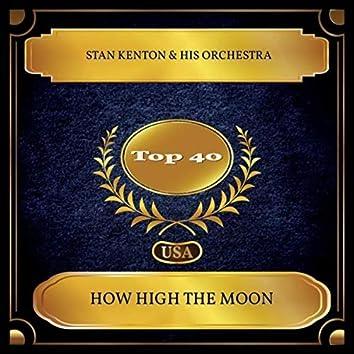 How High The Moon (Billboard Hot 100 - No. 27)