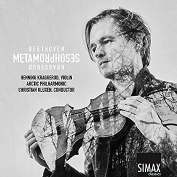 Metamorphoses – Beethoven · Kraggerud