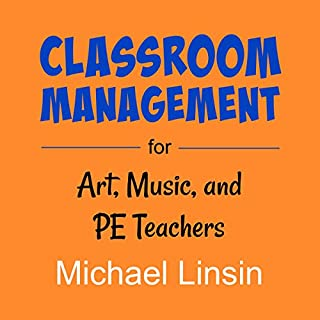 Classroom Management for Art, Music, and PE Teachers audiobook cover art