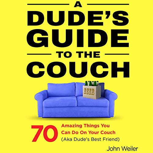 A Dude's Guide to the Couch audiobook cover art