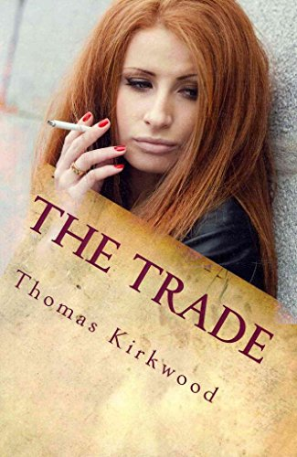 [(The Trade)] [By (author) Thomas Kirkwood] published on (October, 2011)