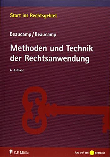 Methoden und Technik der Rechtsanwendung (Start ins Rechtsgebiet)