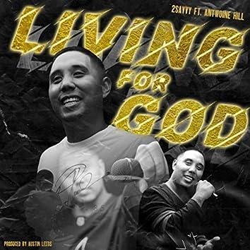 Living for God (feat. Austin Leeds)