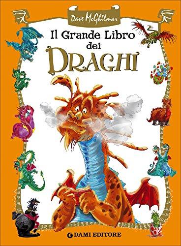 Il grande libro dei draghi