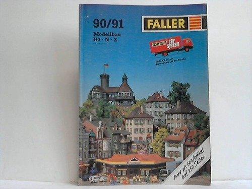 Faller Modellbau-Katalog H0, N, Z . 1990/91