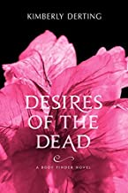 Desires of the Dead: A Body Finder Novel by Derting, Kimberly(April 17, 2012) Paperback