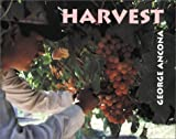 Harvest by George Ancona (2001-09-01)
