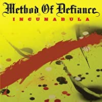 Incunabula by Method of Defiance