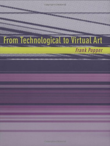 From Technological to Virtual Art (Leonardo)