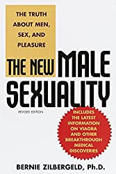 The New Male Sexuality: The Truth About Men, Sex and Pleasure