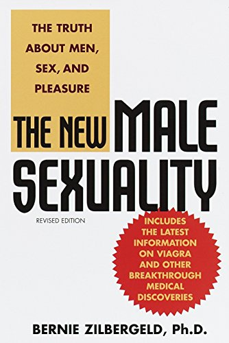 Compare Textbook Prices for The New Male Sexuality, Revised Edition 2nd Revised ed. Edition ISBN 8601300326351 by Zilbergeld, Bernie