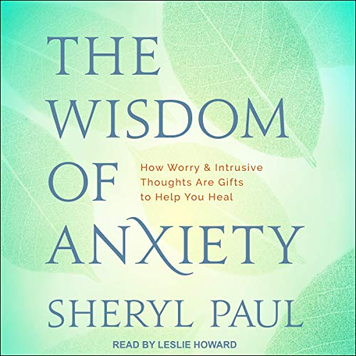 The Wisdom of Anxiety cover art