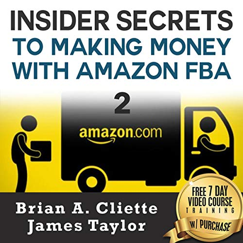 Insider Secrets to Making Money with Amazon FBA Part II audiobook cover art