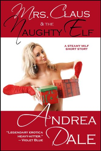 Mrs. Claus and the Naughty Elf (English Edition)