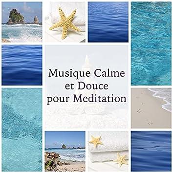 Musique Calme et Douce pour Meditation