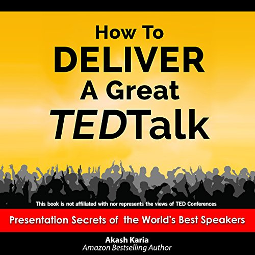 How to Deliver a Great TED Talk audiobook cover art