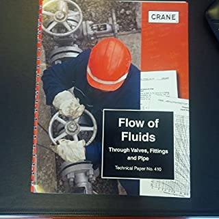 Flow of Fluids Through Valves, Fittings & Pipe TP-410