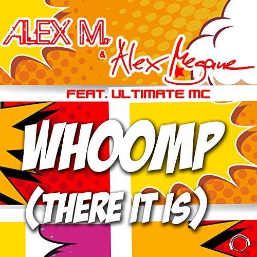 Alex M. & Alex Megane feat. The Ultimate MC