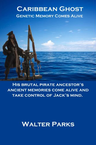 Book: Caribbean Ghost, Genetic Memory Comes Alive by Walter Parks