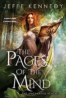 The Pages of the Mind (The Uncharted Realms Book 1) by [Jeffe Kennedy ]